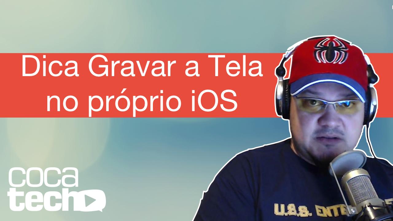 Photo of Dica Gravar a Tela no próprio iOS, #corra